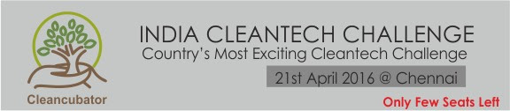 India Cleantech Challenge 2016 – Chennai, April 21 – Be There!
